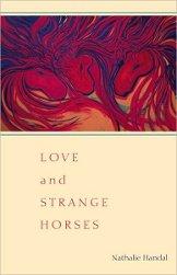 Love and Strange Horses